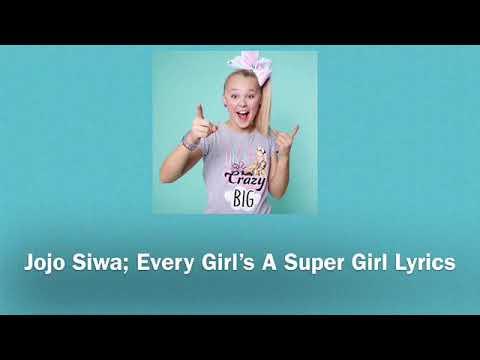 Jojo siwa~Every Girl's A Super Girl Lyrics