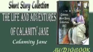 The Life and Adventures of Calamity Jane Audiobook Short Story