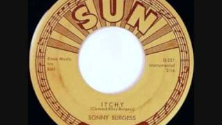 Sonny Burgess, Itchy