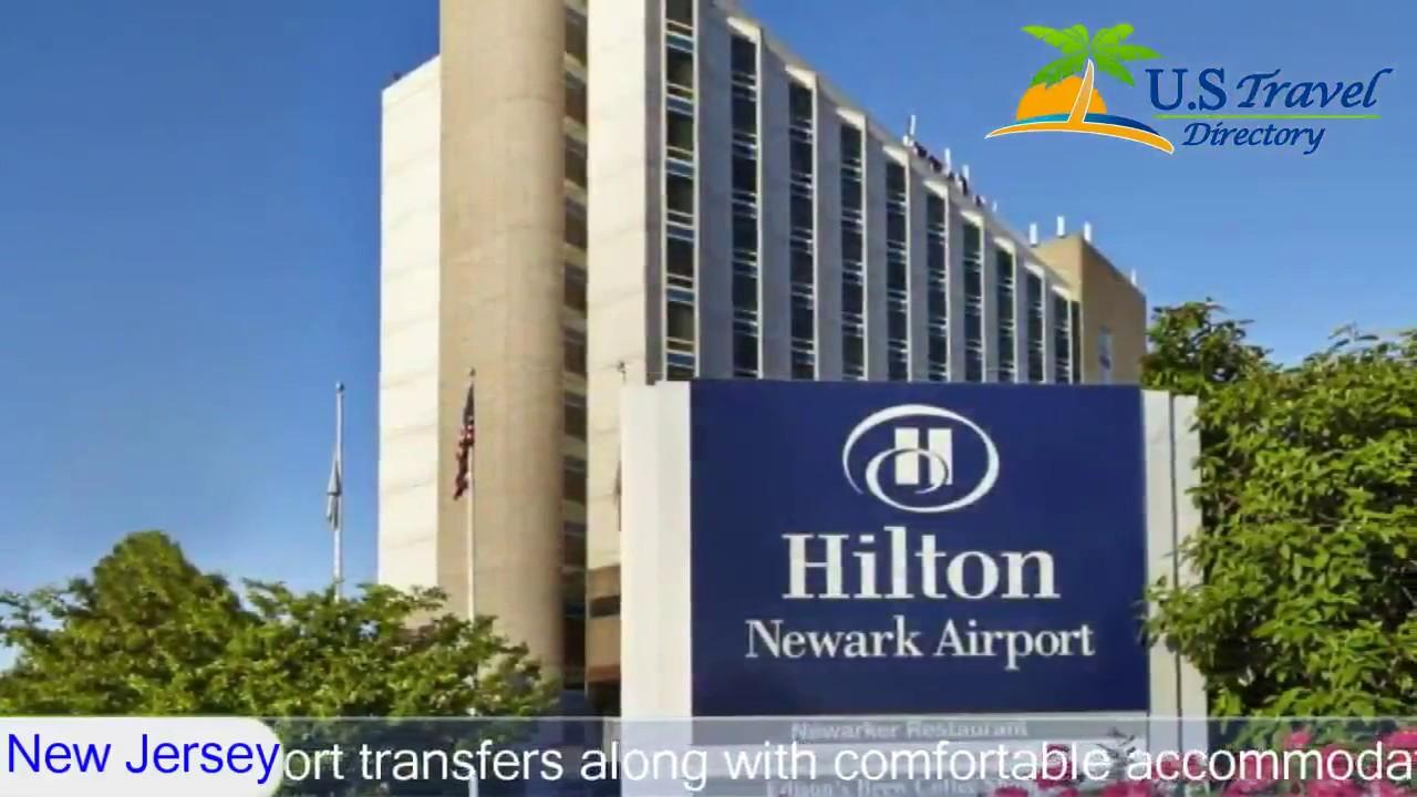 Hilton Newark Airport Elizabeth Hotels New Jersey Youtube