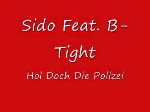 Sido feat  B Tight   Hol Doch Die Polizei