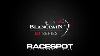 3: Spa-Francorchamps // Blancpain GT Series (Part 1)