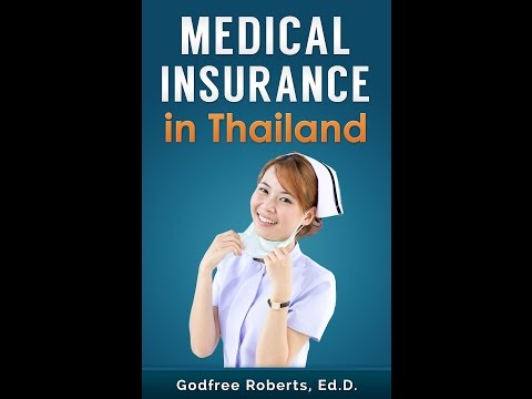MEDICAL INSURANCE IN THAILAND: The Book