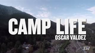 Camp Life: Oscar Valdez | Episode 3