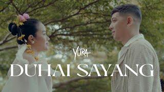 Yura Yunita - Duhai Sayang (Official Music Video)
