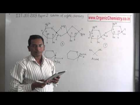 IIT JEE 2009 paper 2 solution of organic chemistry