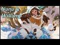 """Nunu & Willump - """"It's Me & You""""   League of Legends Community Collab"""