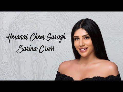 Sarina Cross - Heranal Chem Garogh (live)