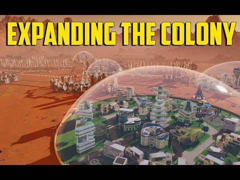 Surviving Mars - Expanding the Colony