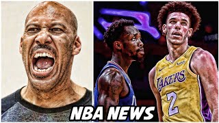 LAVAR BLASTS PATRICK BEVERLEY AFTER LONZO GETS SHUT DOWN • MARKELLE FULTZ UPDATE | NBA NEWS