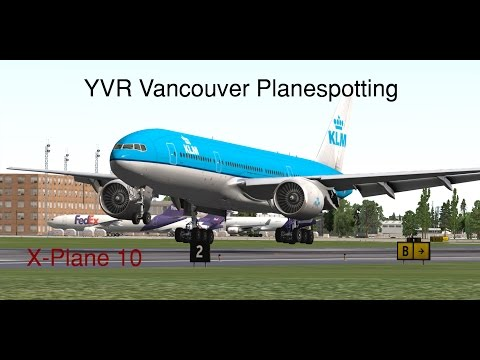 Vancouver YVR Landings Compilation (X-Plane 10)