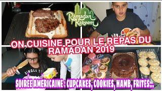 ON CUISINE POUR LE REPAS DU RAMADAN 2019 :SOIREE AMERICAINE CUPCAKES HAMBURGER MAISON  MILKSHAKE...