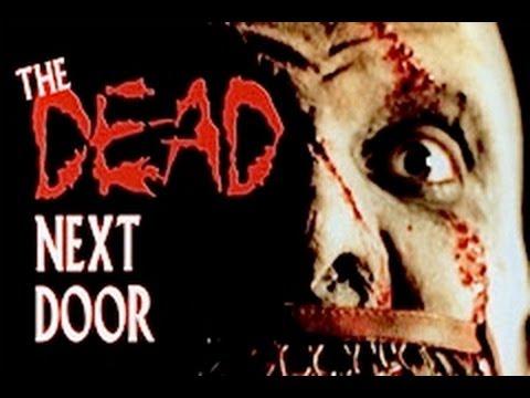 THE DEAD NEXT DOOR trailer