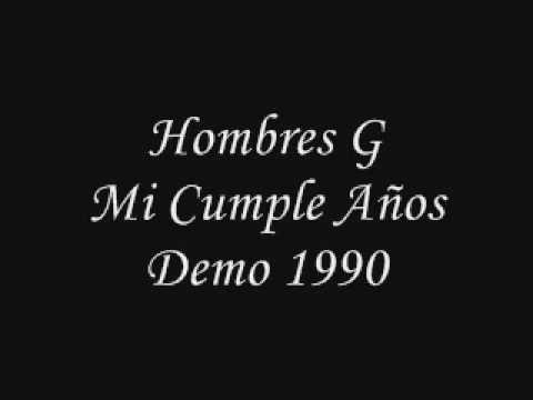 Hombres G Mi Cumple Años Demo 1990