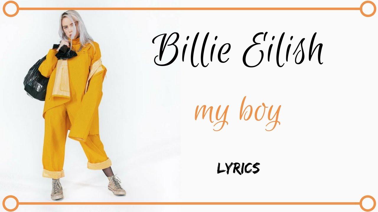 billie eilish my boy lyrics