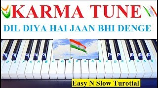 Dil Diya Hai ( MUSIC ) KARMA DHUN FROM KARMA, Easy and Slow Tutorial With Notations On Piano
