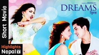 DREAMS | New Nepali Clip| Anmol K.C., Samragyee RL Shah