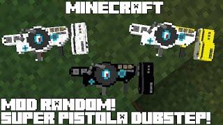 Minecraft MOD RANDOM! LA PISTOLA DUBSTEP! Dubstep Gun Mod Review Español!