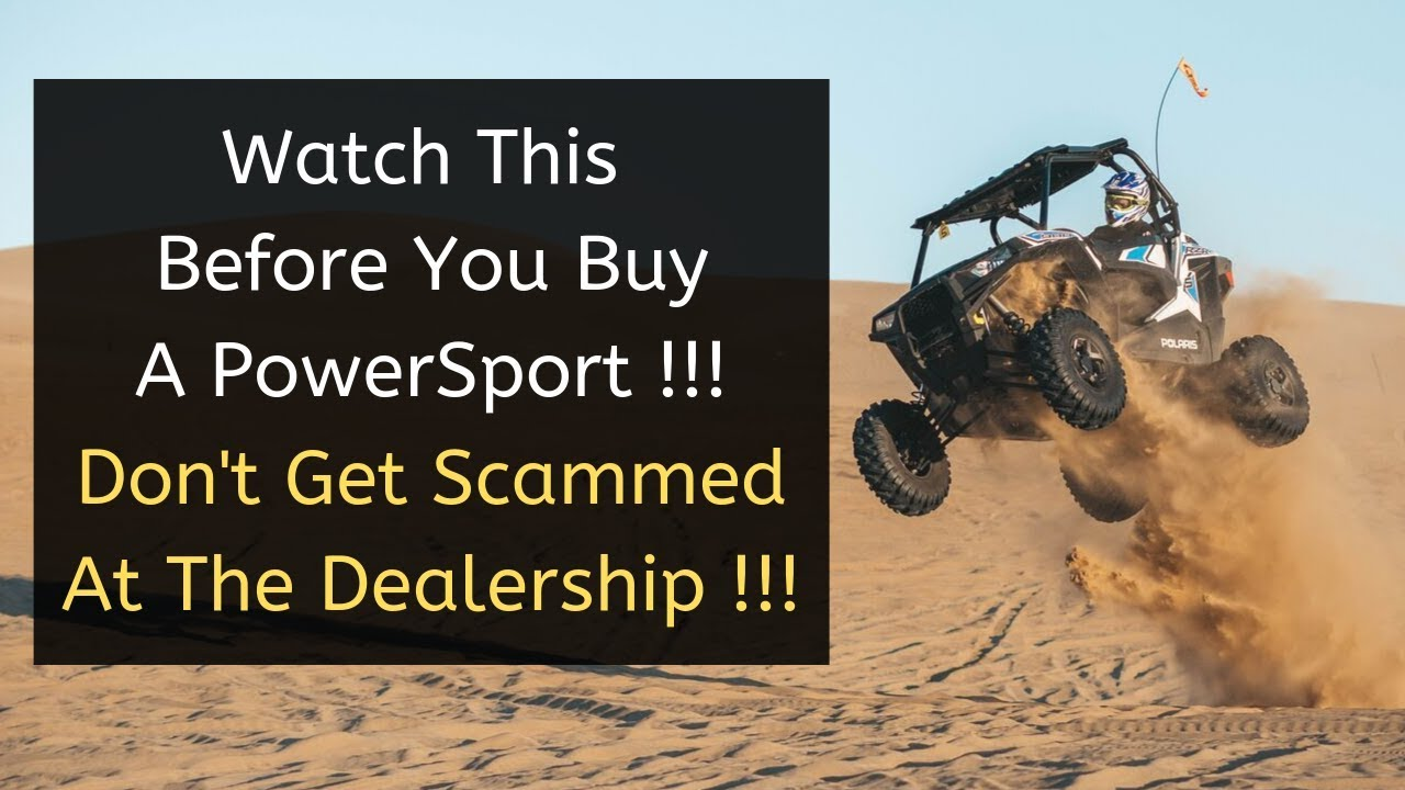 Watch this video and be sure to share it with all your friends before you buy a power sport.
