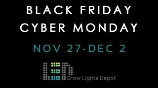 Black Friday / Cyber Monday Discounts - LED Grow Lights Depot