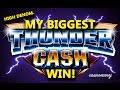 "THUNDER CASH SLOT - *HIGH DENOM* - ""MY LARGEST WIN""!!! -Slot Machine Bonus"