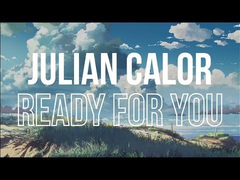 Julian Calor - Ready For You