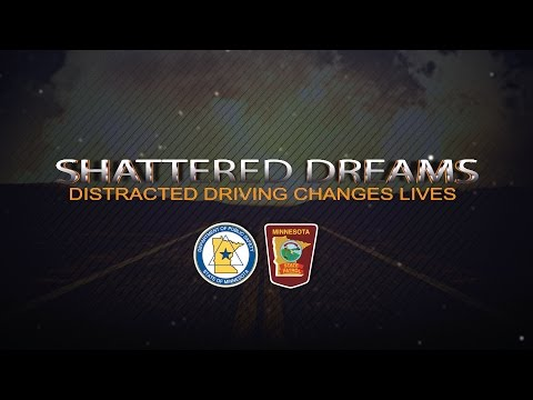 Shattered Dreams: Distracted Driving Changes Lives