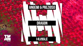 Angemi & Prezioso - Dragon