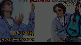 Upek caraco Album perdana BG Dedy PJ