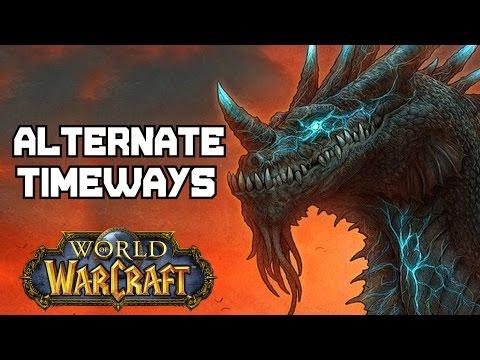 Alternate Timelines - World of Warcraft