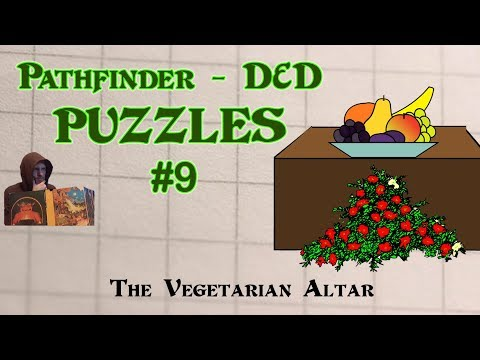 Pathfinder D&D Puzzles #9 - Room of the Vegetarian Altar