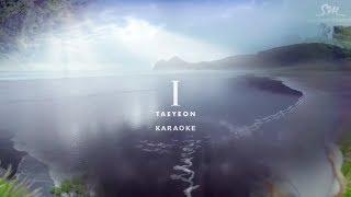 "Taeyeon | ""I"" | feat. Verbal Jint | Karaoke"
