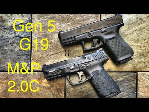 Glock 19 Gen 5 vs Smith and Wesson M&P 2.0C  -  If I Could Only Have One...