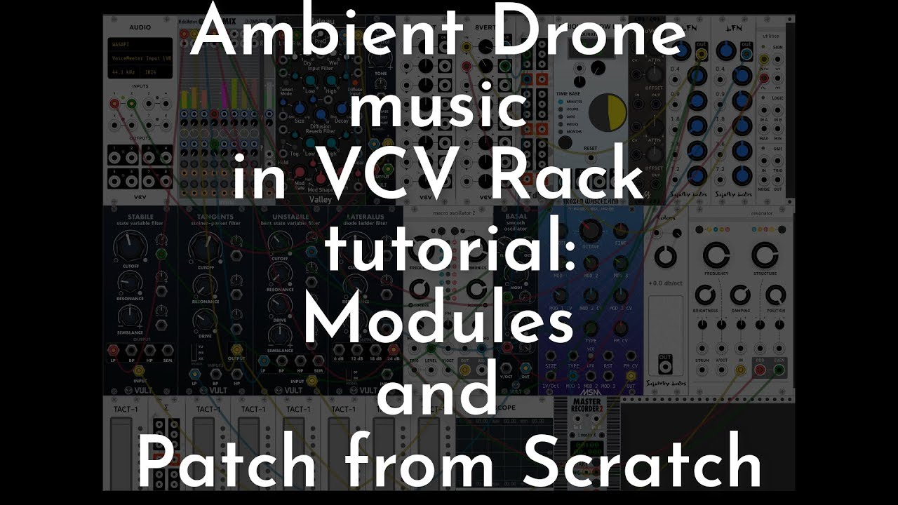 How to make Ambient Drone in Modular (VCV RACK TUTORIAL)