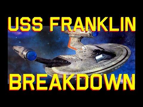 USS Franklin Star Trek Beyond New Starship Breakdown