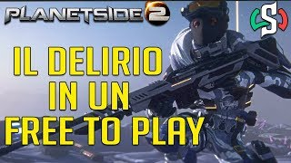 PLANETSIDE 2 - IL DELIRIO IN UN FREE TO PLAY! - Gameplay ITA