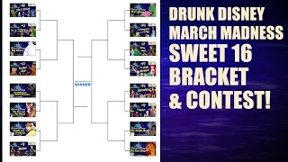 Drunk Disney March Madness SWEET 16 BRACKET & CONTEST!