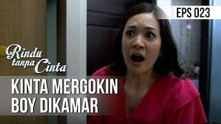 RINDU TANPA CINTA - Kinta Mergokin Boy Dikamar [14 Agustus 2019]