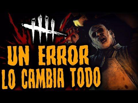 DEAD BY DAYLIGHT - UN ERROR LO CAMBIA TODO - GAMEPLAY ESPAÑOL