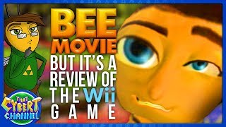 THE BEE MOVIE BUT IT'S A REVIEW OF THE WII GAME - That Cybert Channel