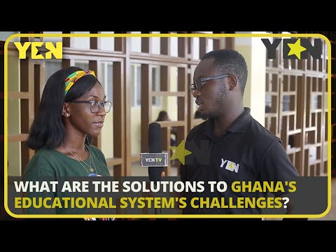 Yenkasa: What Are The Solutions To Ghana's Educational System's Challenges?| #Yencomgh