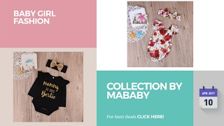 Collection By Mababy Baby Girl Fashion