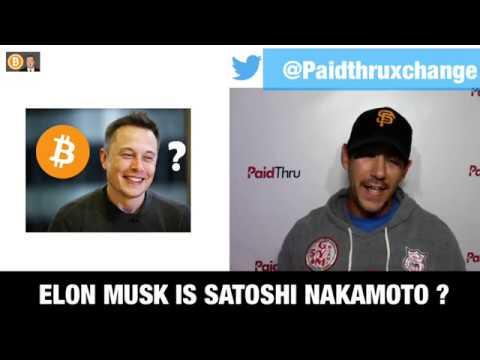 Elon Musk 'could Be' Satoshi Nakamoto IMO