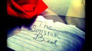 The Sinister Burial - A Precious Rose Ft.Stew