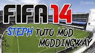 Tuto FIFA 14 - Comment Installer le mod de Moddingway - FR HD