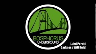 Luigi Peretti - Darkness Will Rule!