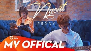 Ngoặt - Reddy | Official Music Video
