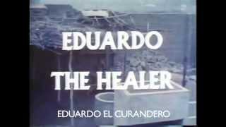 Eduardo El Curandero (1978)  [TRAILER]