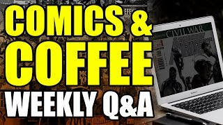 Comics & Coffee [Weekly Q&A Session]