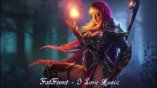 FatFoont - I Love Music